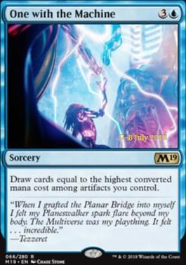 One with the Machine (M19 Prerelease Foil) 7-8 July 2018