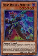 Mana Dragon Zirnitron - CYHO-EN021 - Super Rare - 1st Edition
