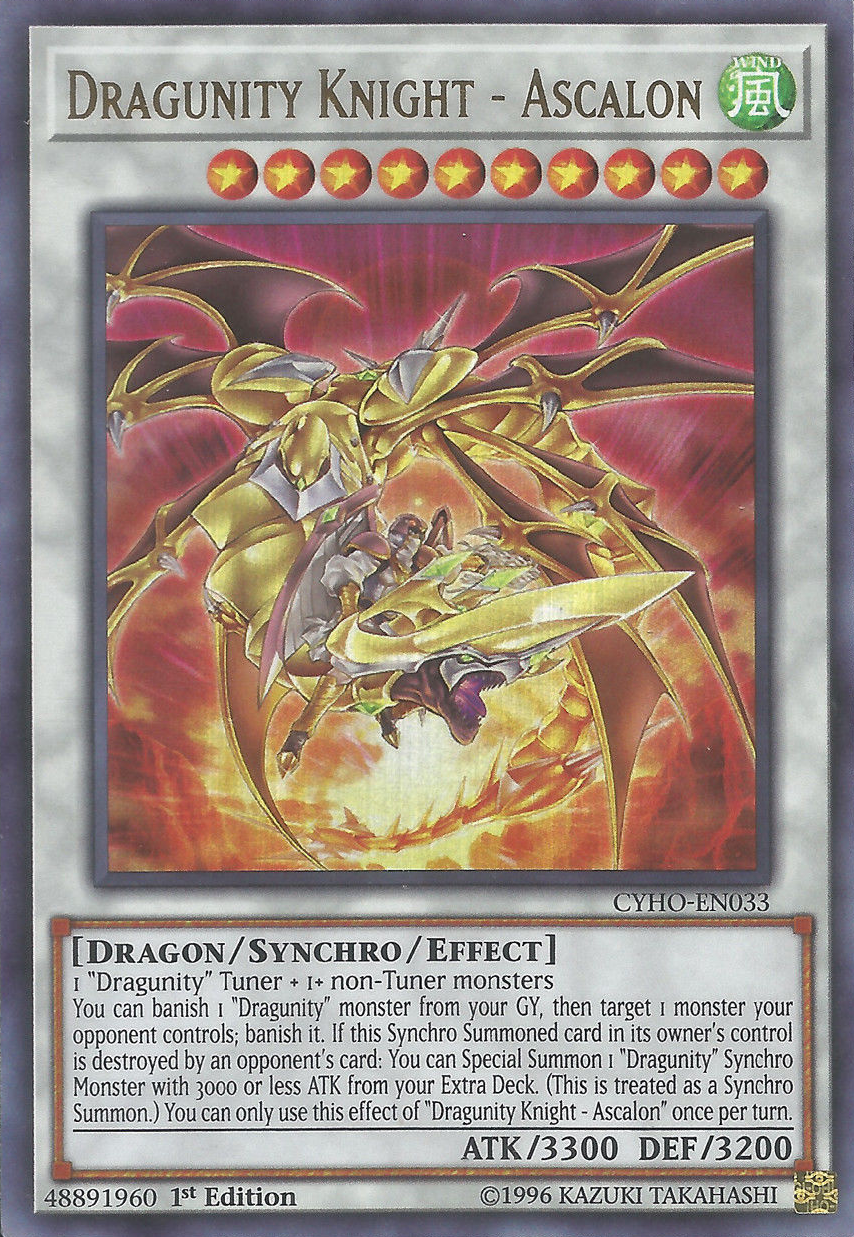 Dragunity Knight - Ascalon - CYHO-EN033 - Ultra Rare - 1st Edition