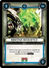 Brutish Resilience (Unclaimed)