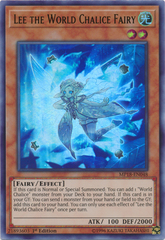 Lee the World Chalice Fairy - MP18-EN048 - Ultra Rare - 1st Edition