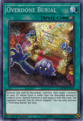 Overdone Burial - MP18-EN143 - Secret Rare - 1st Edition