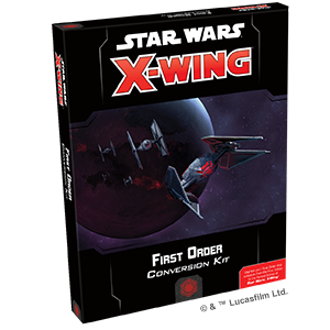 Star Wars X-Wing - Second Edition - First Order Conversion Kit