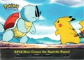 Here Comes The Squirtle Squad - EP12