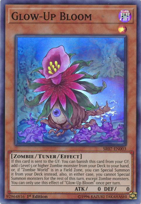 Glow-Up Bloom - SR07-EN003 - Super Rare - 1st Edition