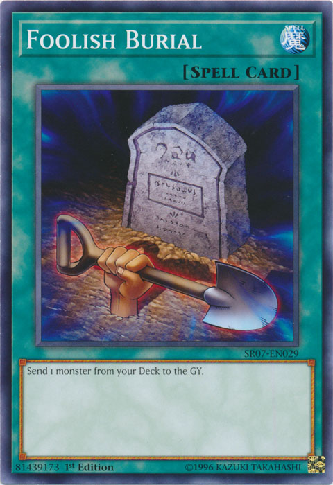 Foolish Burial - SR07-EN029 - Common - 1st Edition