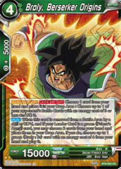 Broly, Berserker Origins - BT6-062 - UC on Channel Fireball