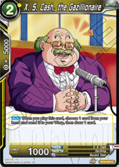X. S. Cash, the Gazillionaire - BT6-092 - C - Foil
