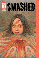 Smashed Junji Ito Story Collection Hc (MR) (STL104707)