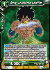 Broly, Unrealized Ambition - BT6-063 - C - Pre-release (Destroyer Kings)