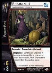 Brainiac 4, Dark Circle Leader - Foil