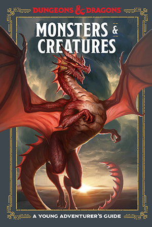 Monsters and Creatures: A Young Adventurers Guide - Hardcover