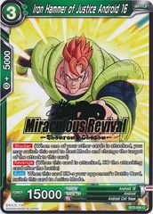 Iron Hammer of Justice Android 16 (Shenron's Chosen Hot Stamped Promo) - BT2-094 - PR