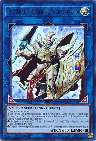 Day-Breaker the Shining Magical Warrior - SR08-EN040 - Ultra Rare - 1st Edition