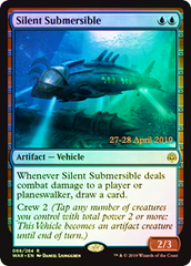 Silent Submersible - Foil - Prerelease Promo