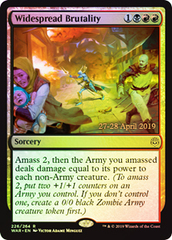 Widespread Brutality (WAR Prerelease Foil)