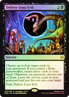 Deliver Unto Evil (WAR Prerelease Foil)