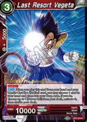 Last Resort Vegeta - BT7-010 - R - Pre-release (Assault of the Saiyans)