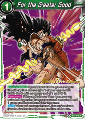 For the Greater Good - BT7-073 - R - Pre-release (Assault of the Saiyans)