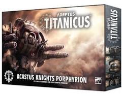 A/Titanicus Acastus Knights Porphyrion