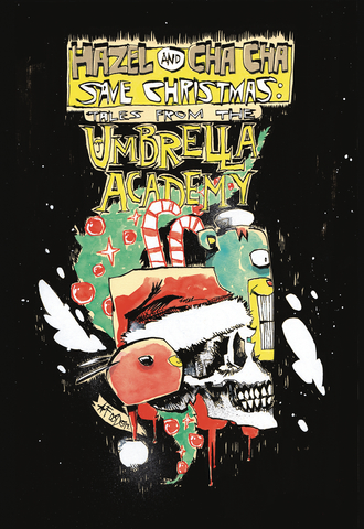 Hazel & Cha Cha Save Christmas: Tales from the Umbrella Academy (Cover B)