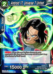 Android 17, Universe 7 United - DB1-028 - UC - Foil on Channel Fireball