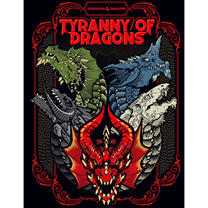 D&D 5th Edition Tyranny of Dragons Anniversary Edition