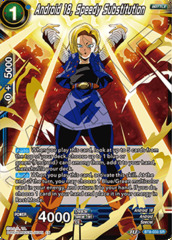 Android 18, Speedy Substitution - BT8-033 - SR on Channel Fireball