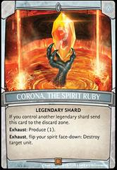 Corona, the Spirit Ruby