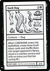Gunk Slug