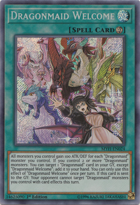 Dragonmaid Welcome - MYFI-EN024 - Secret Rare - 1st Edition