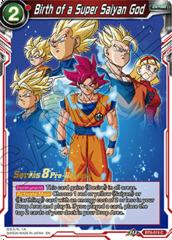 Birth of a Super Saiyan God - BT8-019 - C - Pre-release (Malicious Machinations)
