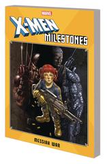 X-Men Milestones Tp Messiah War (STL152169)