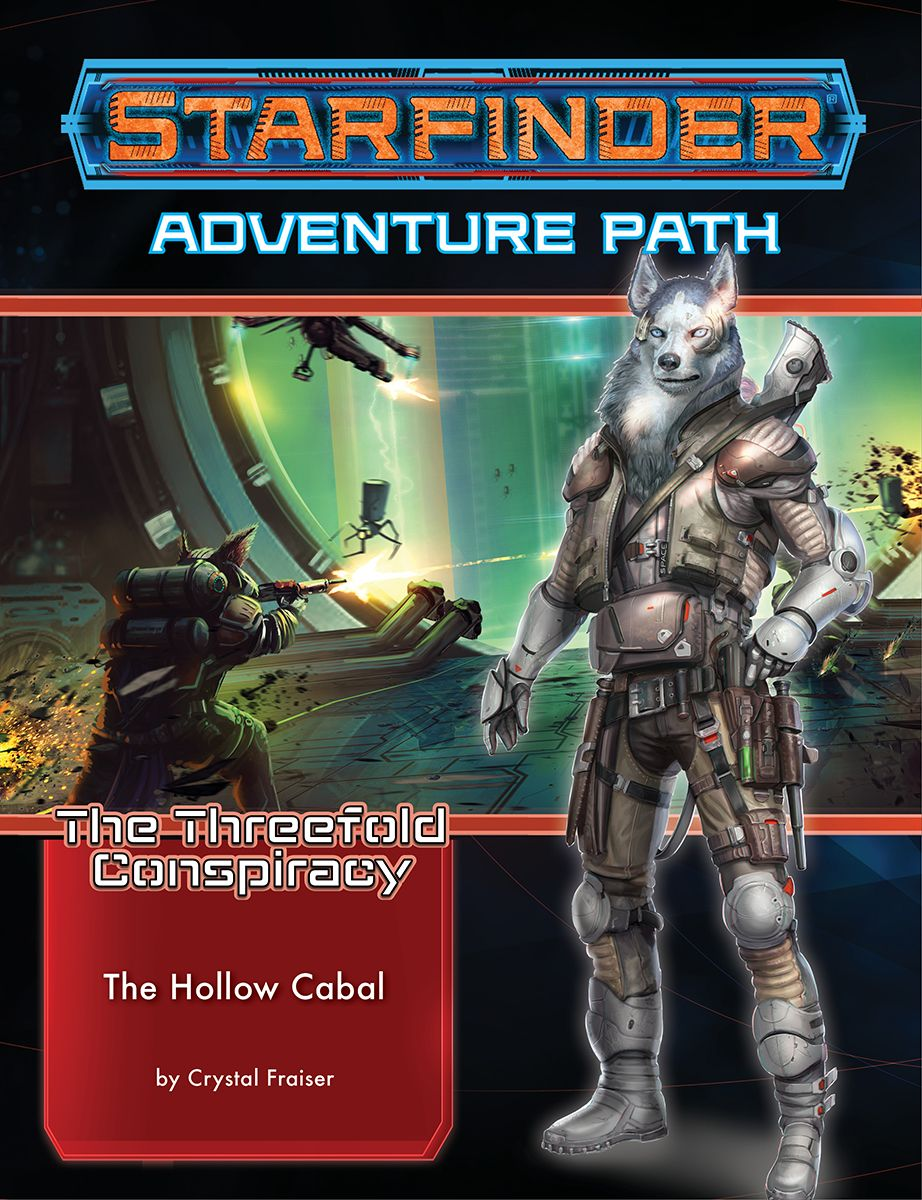 Starfinder Adventure: The Hollow Cabal (The Threefold Conspiracy 4 of 6)