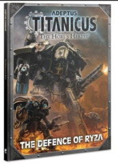 Adeptus Titanicus: Defence Of Ryza