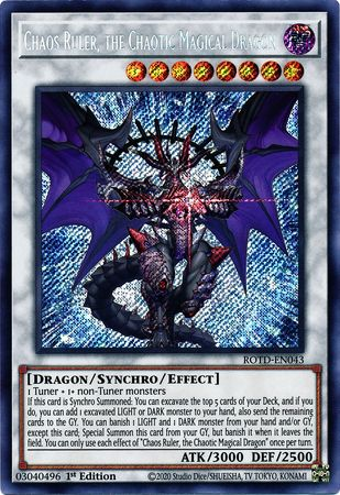 Chaos Ruler, the Chaotic Magical Dragon - ROTD-EN043 - Secret Rare - 1st Edition