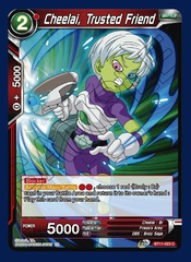Cheelai, Trusted Friend - BT11-023 - C - Foil