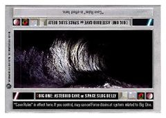 Big One: Asteroid Cave or Space Slug Belly - Lightside - Unlimited - Uncommon