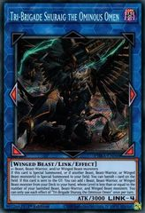 Tri-Brigade Shuraig the Ominous Omen - PHRA-EN048 - Secret Rare - 1st Edition