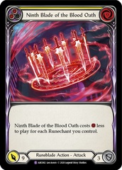 Ninth Blade of the Blood Oath - Rainbow Foil - Unlimited Edition