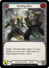 Buckling Blow (Blue) - Unlimited Edition