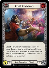 Crush Confidence (Red) - Rainbow Foil - Unlimited Edition
