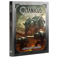 Adeptus Titanicus: Loyalist Legios (Eng)