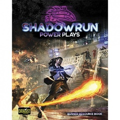 Shadowrun Power Plays