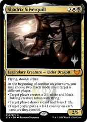 Shadrix Silverquill - Foil - Promo Pack