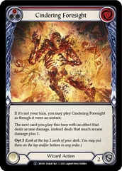 Cindering Foresight (Red) - Unlimited Edition