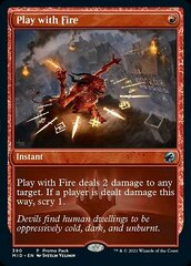 Play with Fire - Foil - Dark Frame Promo