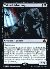 Tainted Adversary - Foil - Prerelease Promo