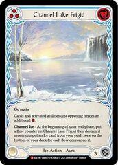 Channel Lake Frigid - Rainbow Foil - 1st Edition