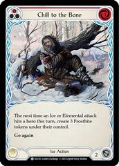 Chill to the Bone (Red) - Rainbow Foil - 1st Edition